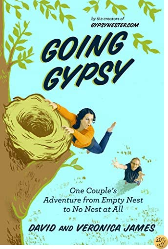 TGoing Gypsy: One Couple's Adventure from Empty Nest to No Nest at All