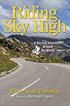 Riding Sky High: A Bicycle Adventure Around…