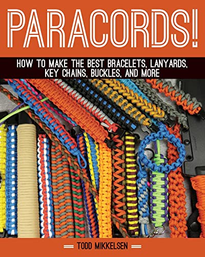 paracord-how-to-make-the-best-bracelets-lanyards-key-chains-buckles-and-more