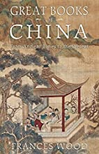 Great Books of China: From Ancient Times to…