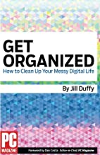 Get Organized: How to Clean Up Your Messy…
