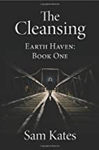 The Cleansing by Sam Kates