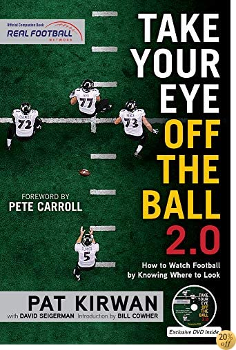 TTake Your Eye Off the Ball 2.0: How to Watch Football by Knowing Where to Look