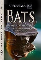 Bats: Phylogeny and Evolutionary Insights,…