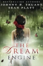 The Dream Engine by Sean Platt