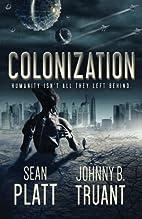 Colonization by Sean Platt