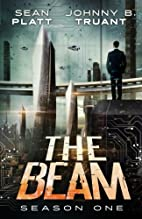 The Beam: The Complete First Season by Sean…