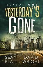 Yesterday's Gone: Season One by Sean Platt