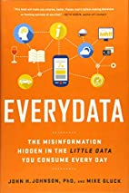 Everydata: The Misinformation Hidden in the…
