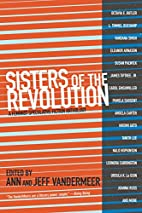 Sisters of the Revolution: A Feminist…