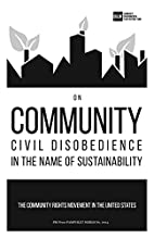 On Community Civil Disobedience in the Name…
