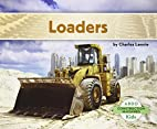 Loaders (Abdo Kids: Construction Machines)…
