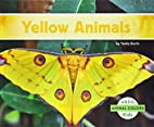 Yellow Animals (Abdo Kids: Animal Colors) by…