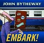 Embark! 2015 Youth Theme by John Bytheway