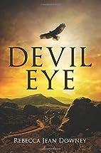 Devil Eye by Rebecca Jean Downey