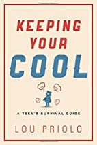 Keeping Your Cool: A Teen's Survival…
