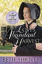 Love's Abundant Harvest (Spirit of the…