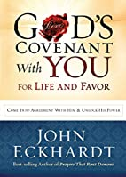 God's Covenant With You for Life and Favor:…