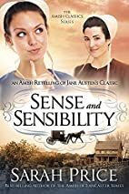 Sense and Sensibility: An Amish Retelling of…