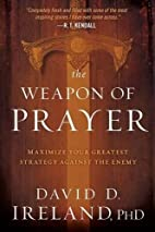 The Weapon of Prayer: Maximize Your Greatest…