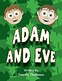 Tim Thompson: Adam and Eve