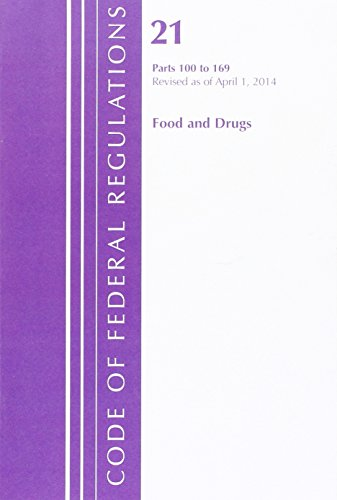 code-of-federal-regulations-title-21-food-and-drugs-100-169-revised-as-of-april-1-2014