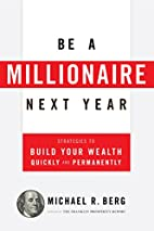Be A Millionaire Next Year: Strategies to…