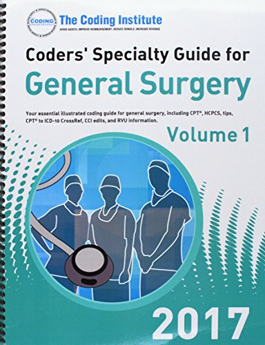 coders-specialty-guide-2017-general-surgery-vols-iii