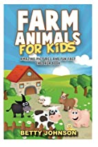 Farm Animals for Kids: Amazing Pictures and…