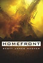 Homefront (Transgenic Wars) by Scott James…