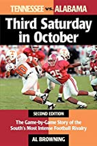 Third Saturday in October: The Game-By-Game…