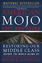 American Mojo: Lost and Found: Restoring our…