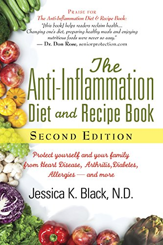 the-anti-inflammation-diet-and-recipe-book-second-edition-protect-yourself-and-your-family-from-heart-disease-arthritis-diabetes-allergies-and-more