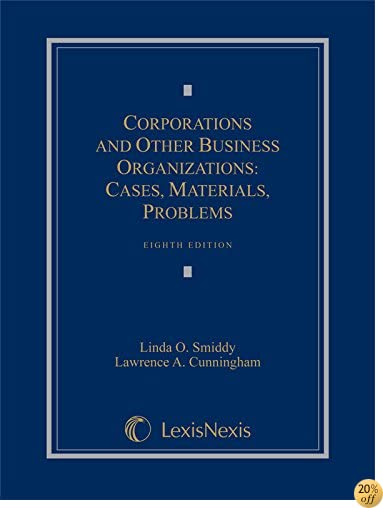 TCorporations and Other Business Organizations: Cases, Materials, Problems (2014)