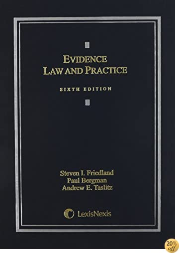 TEvidence Law & Practice:Cases & Materials (2014)