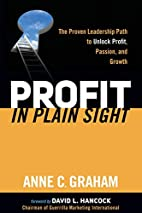 Profit in Plain Sight: The Proven Leadership…