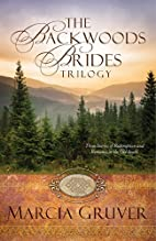 Backwoods Brides Trilogy: Three Stories of…