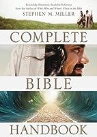 The Complete Bible Handbook: Beautifully…