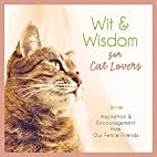 Wit and Wisdom for Cat Lovers: Inspiration…