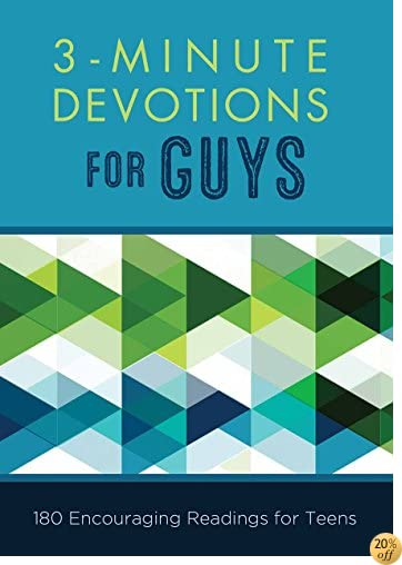 T3-Minute Devotions for Guys: 180 Encouraging Readings for Teens