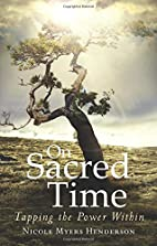 On Sacred Time by Nicole Myers Henderson