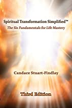 Spiritual Transformation Simplified: The Six…