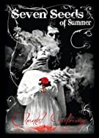 Seven Seeds of Summer by Chantal Gadoury