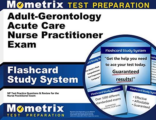 adult-gerontology-acute-care-nurse-practitioner-exam-flashcard-study-system-np-test-practice-questions-review-for-the-nurse-practitioner-exam-cards