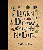Learn to Draw Calligraphy Nature by Andrew…