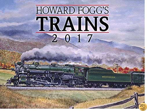 THoward Fogg's Trains 2017 Calendar