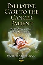 Palliative Care To The Cancer Patient: The…