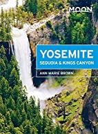 Moon Yosemite, Sequoia & Kings Canyon (Moon…