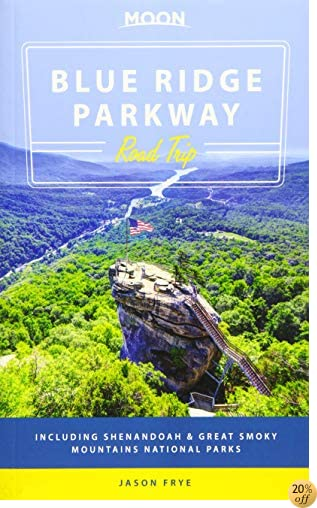 TMoon Blue Ridge Parkway Road Trip: Including Shenandoah & Great Smoky Mountains National Parks (Travel Guide)