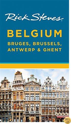 TRick Steves Belgium: Bruges, Brussels, Antwerp & Ghent